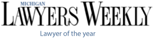Michigan Lawyers Weekly Lawyer of the Year